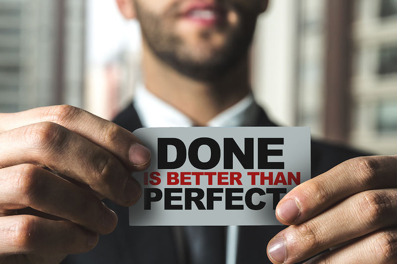 Is Perfection Costing You Money?