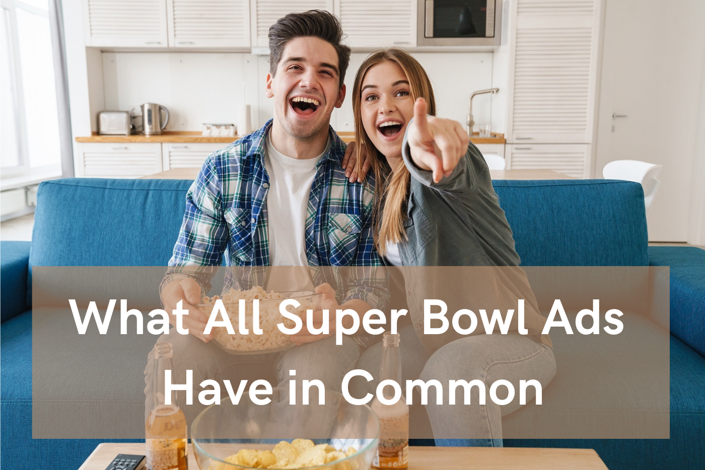 What All Super Bowl Ads Have in Common