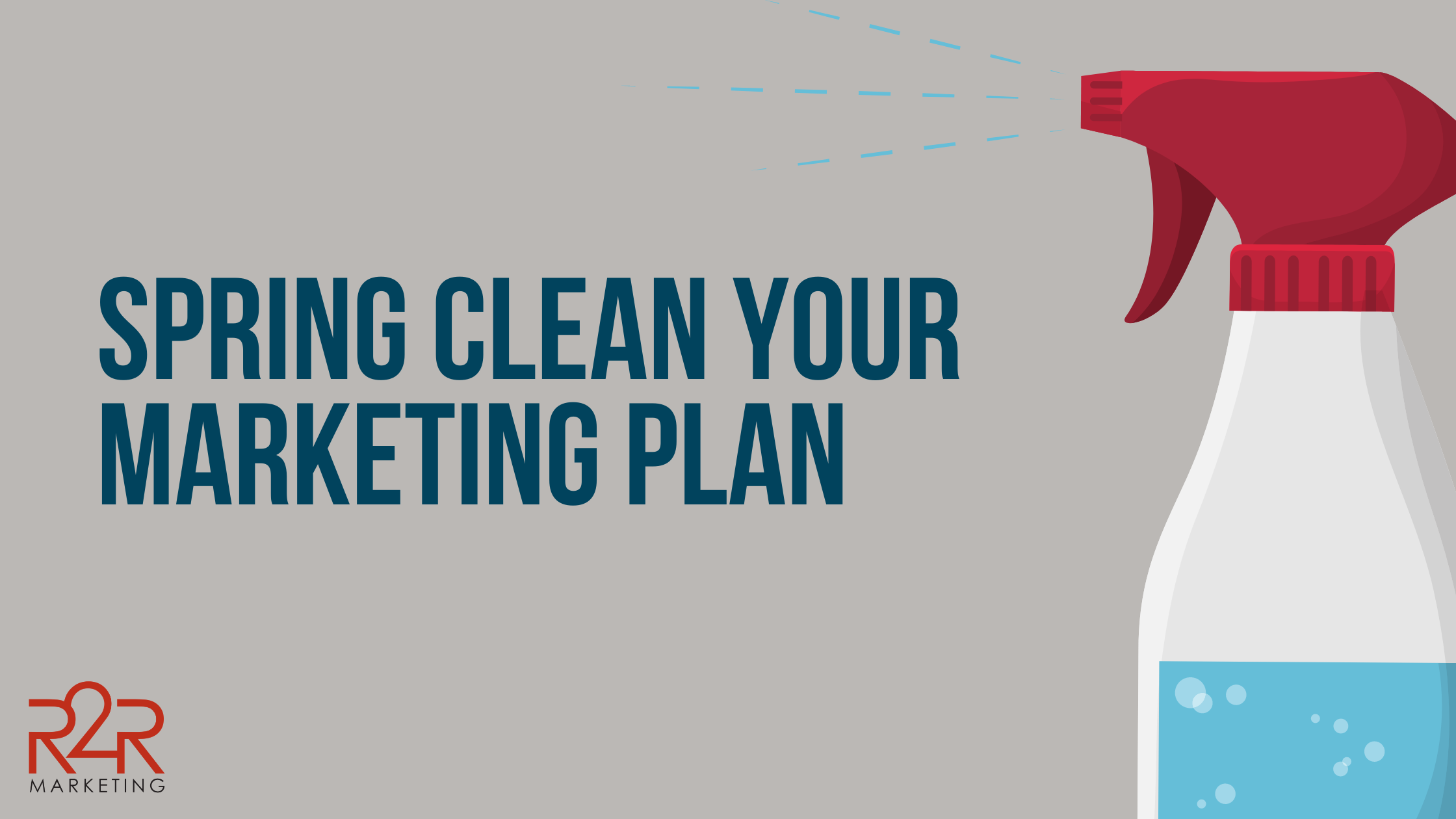 Spring Cleaning Your Marketing Plan